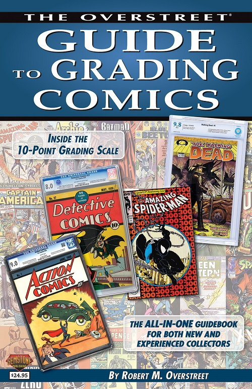 Making The Grade: The Importance of Third Party Grading in Comics