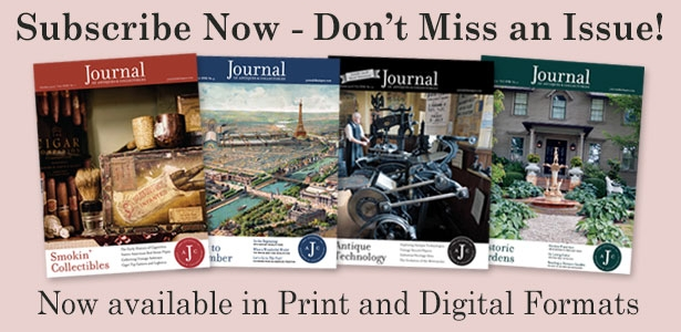 Subscribe to the Journal of Antiques & Collectibles