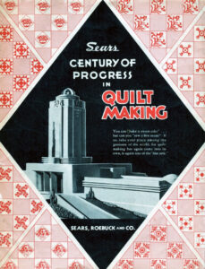 "The flyer for Sears' Quilt Making Contest featuring the Century of Progress Building reached out to women by asking ""You can 'bake a sweet cake,' but can you 'sew a fine seam?'"""