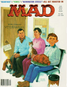 Apart from Norman Mingo and Kelly Freas,   a number of artists have illustrated covers for MAD. One of the best is Richard Williams,   who brought a Norman Rockwell esthetic   to his work for MAD. Pictured here is his  Rockwell-influenced cover to MAD   No. 248, July 1984
