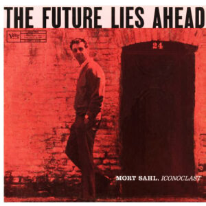 Mort Sahl The Future Lies Ahead A copy of this record is currently selling on Amazon for $189, with other copies selling for $65-$200