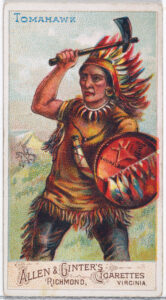 Tomahawk displayed on trade card from the Arms of All Nations series, promoting Allen & Ginter Cigarettes, 1887