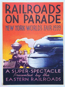 """""""A super-spectacle!"""" Promo poster for Railroads On Parade."""